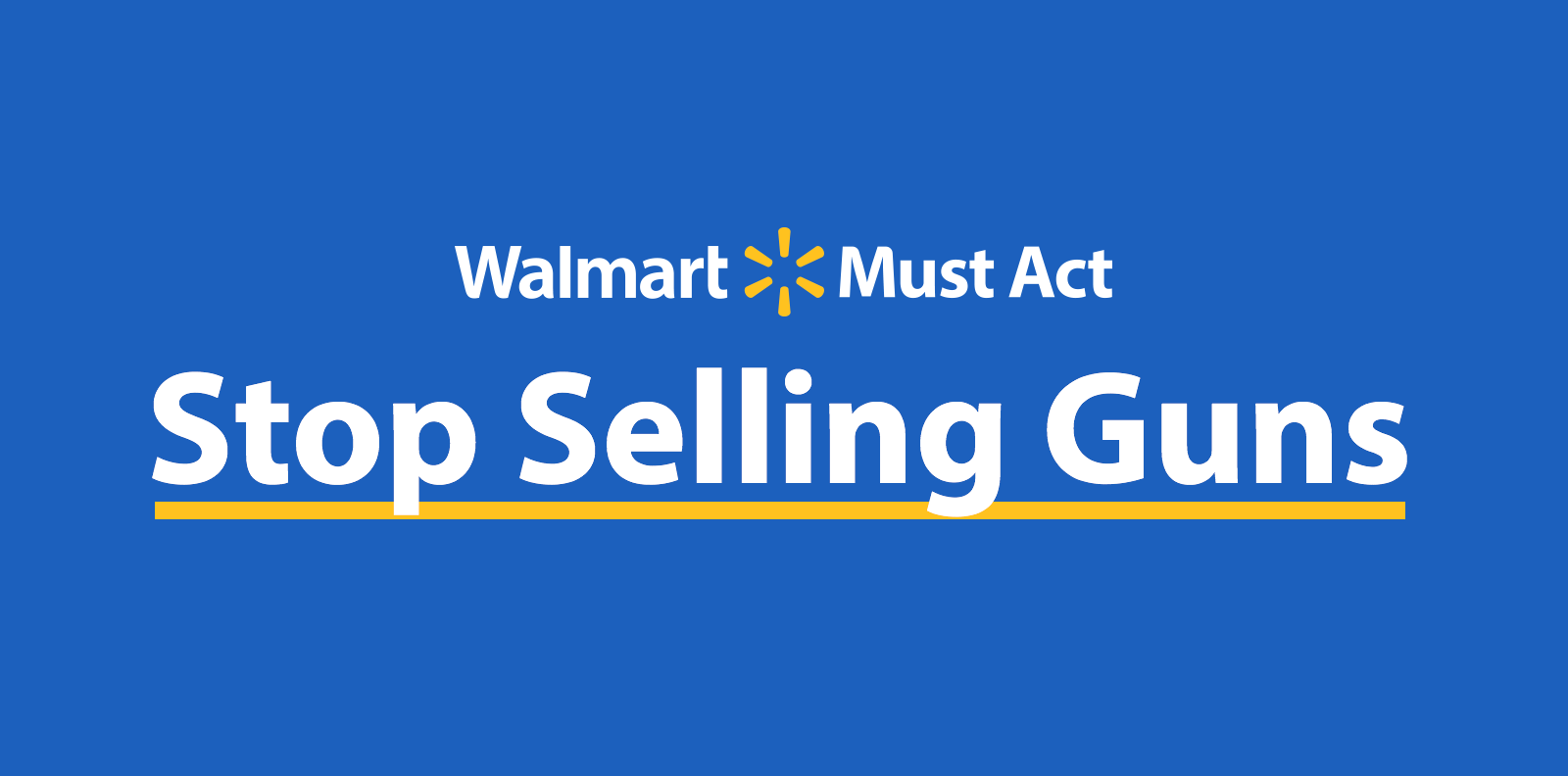 Walmart Must Act: Stop Selling Guns